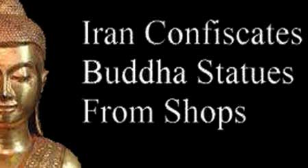 Iran Confiscates Buddha Statues