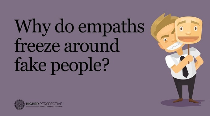 THIS Is Why Empaths Freeze Around Fake People